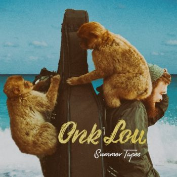 Summer Tapes - Onk Lou